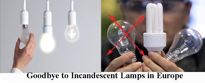 Goodbye to Incandescent lamps in Europe